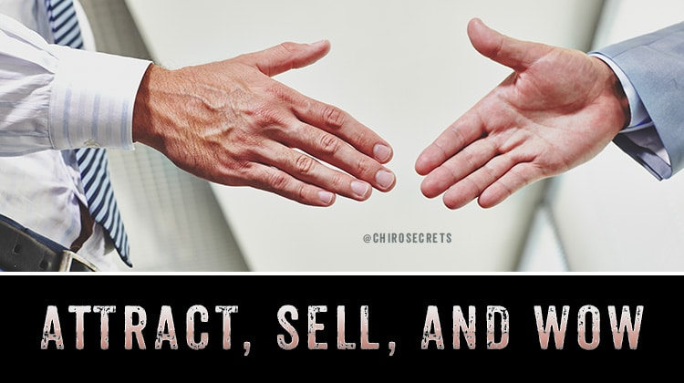 Attract, Sell, and Wow your chiropractic customers with Infusionsoft
